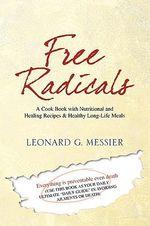 Free Radicals - Leonard G. Messier