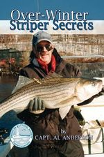 Over-Winter Striper Secrets - Capt Al Anderson
