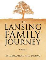 Lansing Family Journey Volume 1 - Bill Lansing