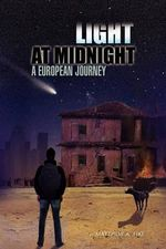 Light at Midnight : A European Journey - Matthew Fike