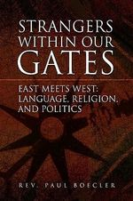 Strangers Within Our Gates - Rev. Paul Boecler