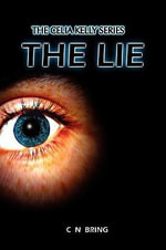 The Lie : A Jill Szekely Mystery - Cn Bring