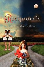 Reciprocals - Sara Michelle Mian
