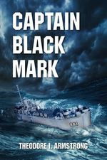 Captain Black Mark - Theodore Armstrong