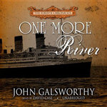 One More River - John Galsworthy, Sir
