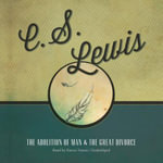 The Abolition of Man and the Great Divorce - C S Lewis
