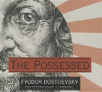 The Possessed - Fyodor Mikhailovich Dostoevsky