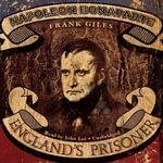 Napoleon Bonaparte : England's Prisoner - Frank Giles