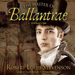 The Master of Ballantrae : A Winter's Tale - Robert Louis Stevenson