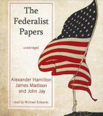 The Federalist Papers - Alexander Hamilton