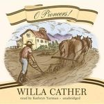 O Pioneers! - Willa Cather