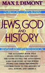 Jews, God, and History - Max I Dimont