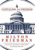 Capitalism and Freedom - Milton Friedman