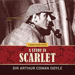 A Study in Scarlet : Sherlock Holmes - Arthur Conan Doyle