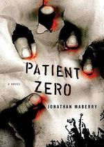 Patient Zero : A Joe Ledger Novel - Jonathan Maberry