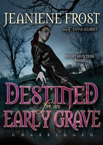 Destined for an Early Grave : A Night Huntress Novel - Jeaniene Frost