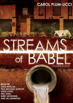 Streams of Babel : Trinity Falls Novels - Carol Plum-Ucci
