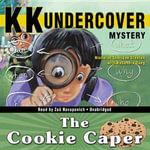 Kk Undercover Mystery : The Cookie Caper - Nicholas Sheridan Stanton