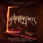 Gatekeepers : Dreamhouse Kings - Robert Liparulo
