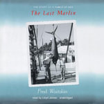 The Last Marlin : The Story of a Family at Sea - Fred Waitzkin