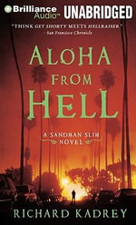 Aloha from Hell : Sandman Slim Novels (Audio) - Richard Kadrey