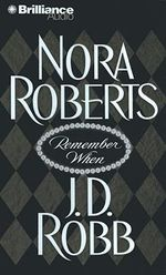 Remember When - Nora Roberts