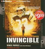 Invincible : My Journey from Fan to NFL Team Captain - Vince Papale