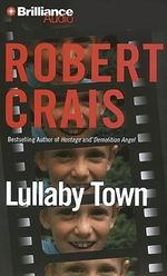 Lullaby Town : Elvis Cole - Robert Crais