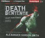 Death Sentence : Escape from Furnace (Audio) - Alexander Gordon Smith