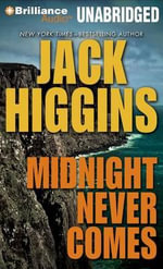Midnight Never Comes - Jack Higgins