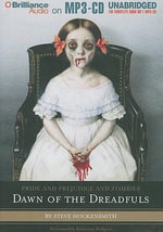 Pride and Prejudice and Zombies : Dawn of the Dreadfuls - Steve Hockensmith