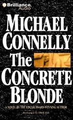 The Concrete Blonde - Michael Connelly