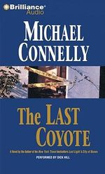 The Last Coyote : Harry Bosch - Michael Connelly