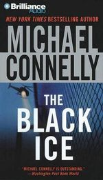 The Black Ice : Harry Bosch (Audio) - Michael Connelly