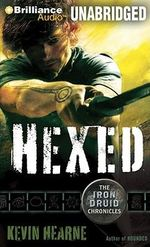 Hexed : Iron Druid Chronicles (Audio) - Kevin Hearne