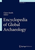 Encyclopedia of Global Archaeology : XI