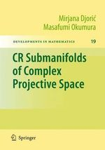 CR Submanifolds of Complex Projective Space - Mirjana Djoric