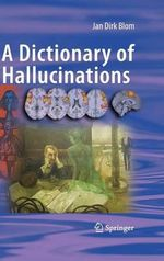 A Dictionary of Hallucinations - Jan Dirk Blom