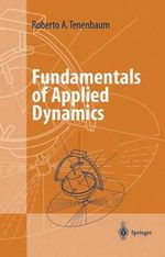 Fundamentals of Applied Dynamics : Advanced Texts in Physics (Paperback) - R. A. Tenenbaum