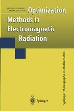 Optimization Methods in Electromagnetic Radiation : Carbon Capture and Storage - Thomas S. Angell