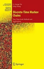 Discrete-Time Markov Chains : Two-time-scale Methods and Applications - G. George Yin