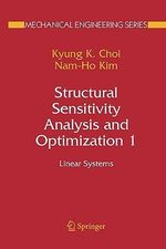 Structural Sensitivity Analysis and Optimization 1 : Linear Systems - Kyung K. Choi