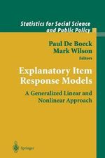Explanatory Item Response Models : A Generalized Linear and Nonlinear Approach