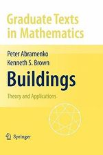 Buildings : Theory and Applications - Peter Abramenko