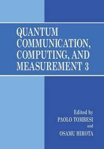 Quantum Communication, Computing, and Measurement : 3