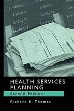 Health Services Planning - Richard K. Thomas