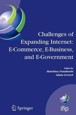 Challenges of Expanding Internet : 5th IFIP Conference on e-commerce, e-business, and e-government (I3E'2005), October 28-30 2005, Poznan, Poland