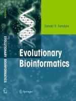 Evolutionary Bioinformatics - Donald R. Forsdyke