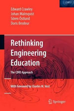 Rethinking Engineering Education : The Cdio Approach - Edward Crawley