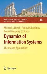 Dynamics of Information Systems : Theory and Applications